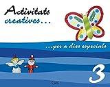 Activitats creatives per dies especials 3 (Activitats creatives per a dies especials) (Catalan Edition)