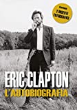 Eric Clapton. L'autobiografia