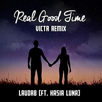 Real Good Time (VICTR Remix)
