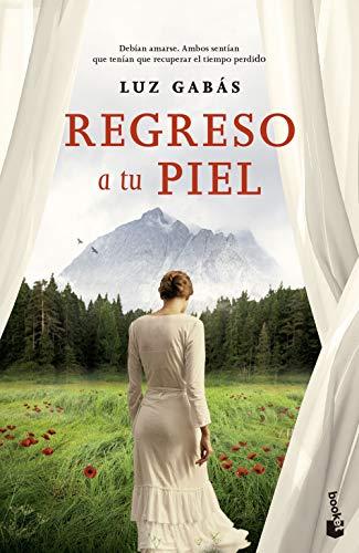 Regreso a tu piel (NF Novela) (Spanish Edition)