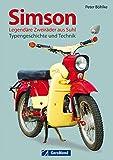 Simson - Legendäre Zweiräder aus Suhl: Typengeschichte und Technik. Mehr als nur Schwalbe, auch AWO Motorräder und Roller kamen aus Suhl. Aber kein MZ...