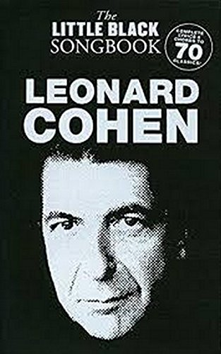 The Little Black Songbook: Leonard Cohen: Songbook für Gesang, Gitarre: Chords/Lyrics