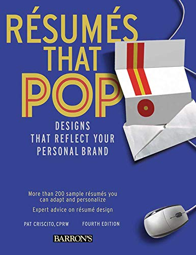 Resumes That Pop!: Designs That Reflect Your Personal Brand