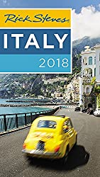 Rick Steves Italy 2018 for the best places to visit in Italy