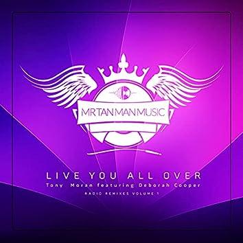 Live You All Over (Radio Remixes, Vol. 1)