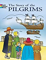 The Story of the Pilgrims Coloring Book (Dover History Coloring Book)