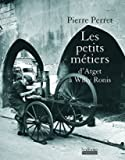 Les petits métiers - D'Atget à Willy Ronis