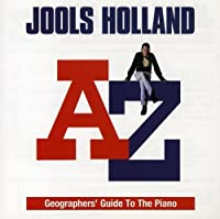 A-Z Geographer's Guide to the Piano by Jools Holland
