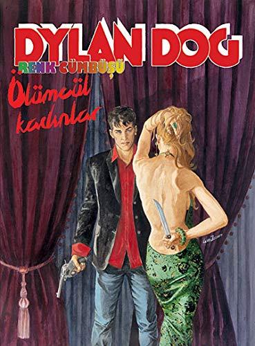 Dylan Dog Renk Cumbusu - Olumcul Kadinlar 6