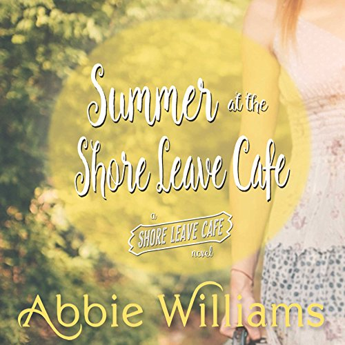 Summer at the Shore Leave Café audiobook cover art