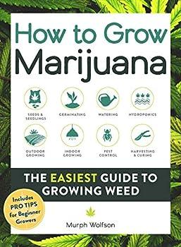 How to Grow Marijuana  The Easiest Guide to Growing Weed