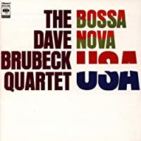 Bossa Nova USA by Dave Brubeck (2000-04-11)