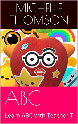 ABC : Learn ABC with Teacher T (English Edition)