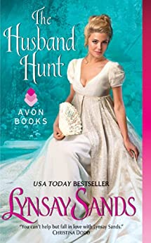 The Husband Hunt (The Madison Sisters Book 3) by [Lynsay Sands]