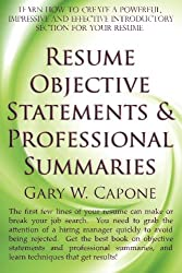 learn how to start your resume effectively - Effective Resume Objective Statements