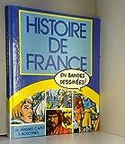 Histoire de France en bandes dessinées. De Hugues Capet à Bouvines
