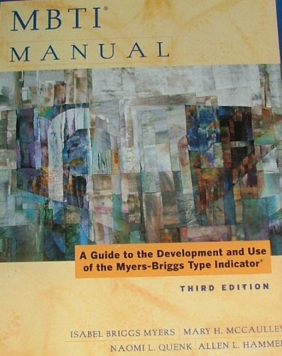 MBTI Manual: A Guide to the Development and Use of the Myers-Briggs Type Indicator
