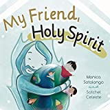 My Friend, Holy Spirit