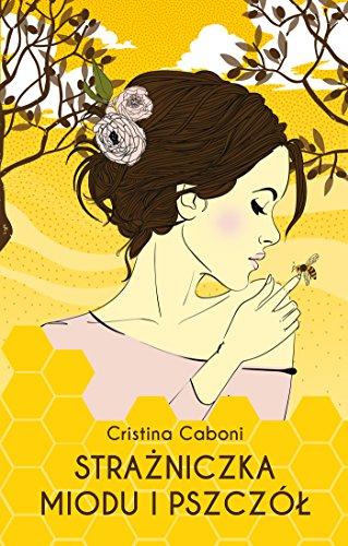 Strazniczka miodu i pszczol