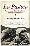 La Pastora (Novela Historica)