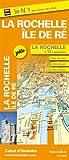 Plan de ville de La Rochelle - Ile de Ré (1/12 000)