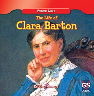 The Life of Clara Barton