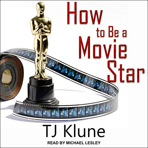 How to Be a Movie Star     How to Be Series, Book 2              De :                                                                                                                                 TJ Klune                               Lu par :                                                                                                                                 Michael Lesley                      Durée : 12 h et 12 min     Pas de notations     Global 0,0