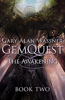 The Awakening (GemQuest Book 2) by [Gary Alan Wassner]