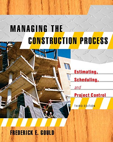 Managing the Construction Process: Estimating,...