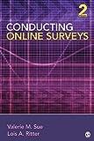 Conducting Online Surveys by Valerie M. Sue (2011-11-23)