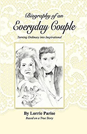 Biography of an Everyday Couple
