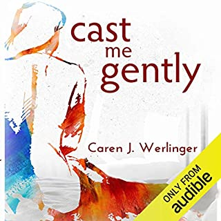 Cast Me Gently audiobook cover art