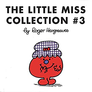 The Little Miss Collection 3     Little Miss Magic; Little Miss Lucky; Little Miss Contrary; Little Miss Trouble and the Mermaid; Little Miss Fickle; and 4 More              By:                                                                                                                                 Roger Hargreaves                               Narrated by:                                                                                                                                 Jim Dale                      Length: 53 mins     5 ratings     Overall 5.0