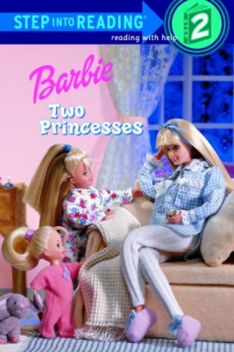 Barbie: Two Princesses (Turtleback School & Library Binding Edition) (Road to Reading, Mile 2 :Reading With Help)