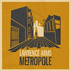 Lawrence Arms- Metropole