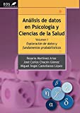 Análisis de Datos en Psicología y Ciencias de la Salud. Volumen I: Exploración de Datos y fundamentos probabilísticos: 19 (EOS Universitaria)