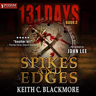 Spikes and Edges     131 Days, Book 3              Auteur(s):                                                                                                                                 Keith C. Blackmore                               Narrateur(s):                                                                                                                                 John Lee                      Durée: 9 h et 52 min     Pas de évaluations     Au global 0,0
