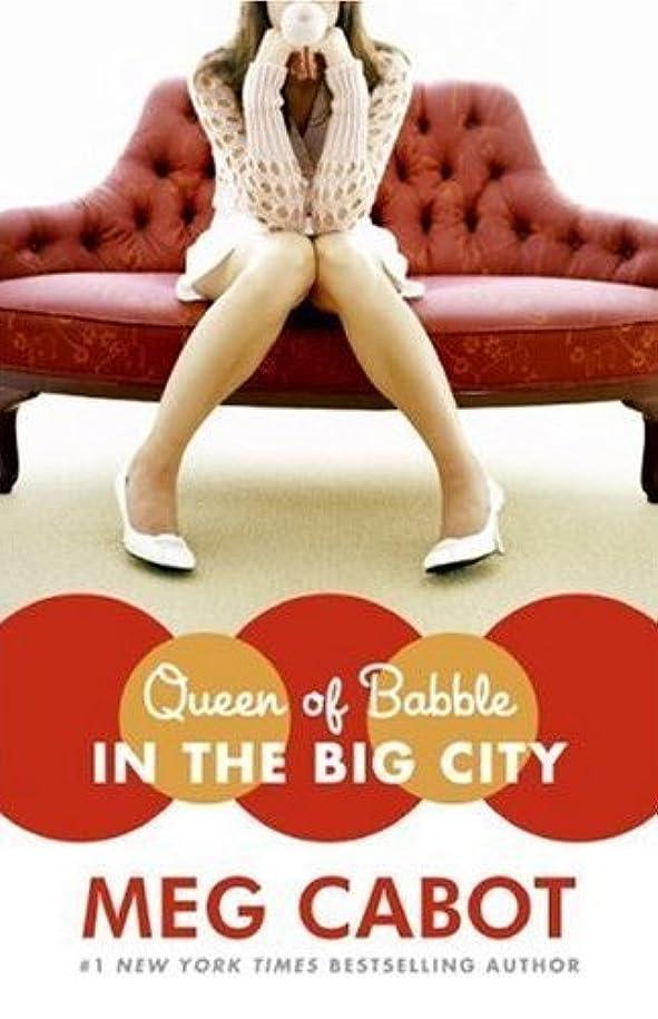 子供時代ボタンアリーナQueen of Babble in the Big City (English Edition)
