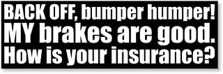 IT'S A SKIN Back Off How is Your Insurance   Vinyl Sticker Decal for Laptop Tumbler Car Notebook Window or Wall   Funny No...