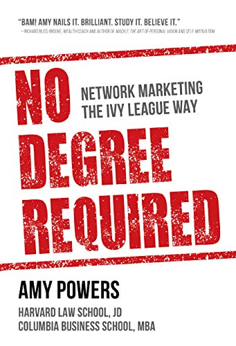 No Degree Required: Network Marketing the Ivy League Way (English Edition)