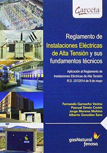 Reglamento de Instalaciones Eléctricas de Alta Tensión y sus fundamentos técnicos