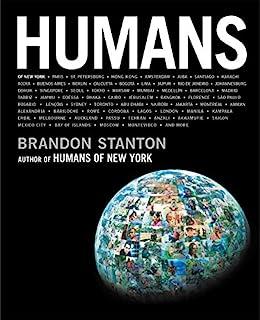 Humans (Humans of New York) by [Brandon Stanton]
