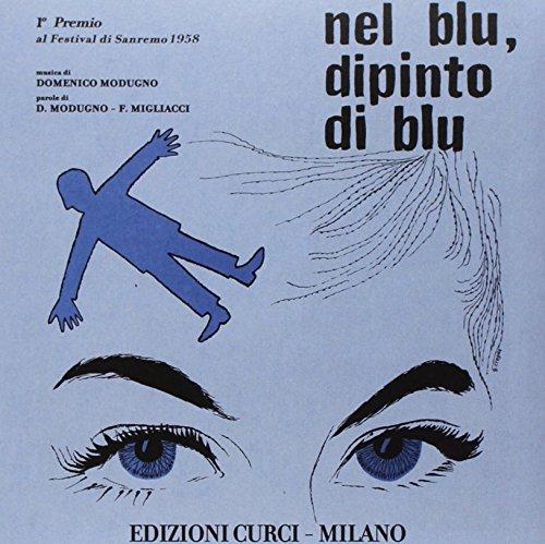Nel Blu, Dipinto Di Blu (Vinile 45 Giri + Spartito)