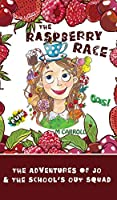 The Raspberry Race: The Adventures of Jo & the School's Out Squad