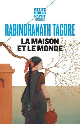 LA MAISON ET LE MONDE (PETITE BIBLIOTHEQUE PAYOT)