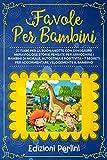 FAVOLE PER BAMBINI: 22 Fiabe per la Buonanotte con Dinosauri! Meravigliose Storie Pensate per Arricchire i Bambini di Morale Autostima e Positività + 7 Segreti per Addormentare Velocemente il bambino