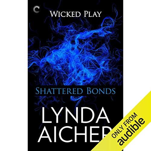 Shattered Bonds audiobook cover art