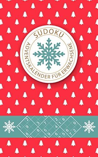 Sudoku Adventskalender Für Erwachsene: Jeden Tag neue Sudoku Rätsel für eine besinnliche Adventszeit | leicht - mittelschwer - extrem schwer | Für ... | Beschäftigung für die Weihnachtszeit