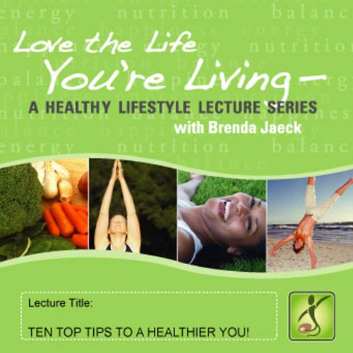 10 Top Tips for a Healthier You audiobook cover art