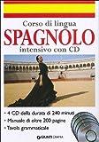 Corso di lingua. Spagnolo intensivo. Ediz. bilingue. Con 4 CD Audio